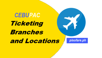 Location of Cebu Pacific Branches and Ticketing Offices