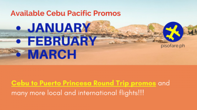 Round Trip Promos Puerto Princesa and Promo Rates for  Camiguin, Kalibo, Boracay, Coron, Incheon, Singapore, Osaka and more