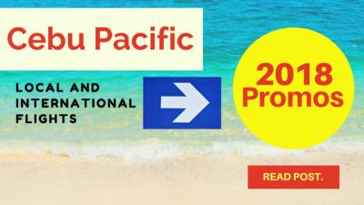 Cebu Pacific Promo Fare 2018: February, March, April to May